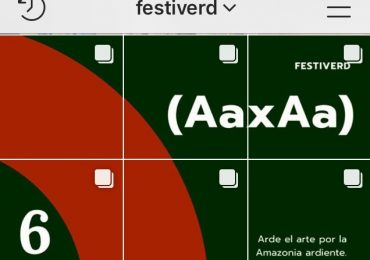 @FESTIVERD:  ARDE EL ARTE POR LA AMAZONIA ARDIENTE (AaxAa)